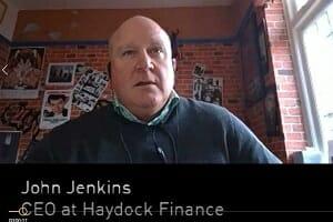John Jenkins interviews - CEO Haydock Finance